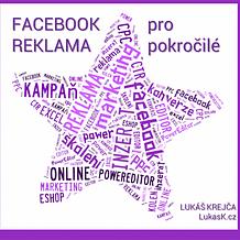 Facebook reklama pro pokročilé